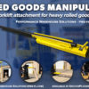 Rolled Goods Manipulator (RGM) Handler Rolls material handling equipment